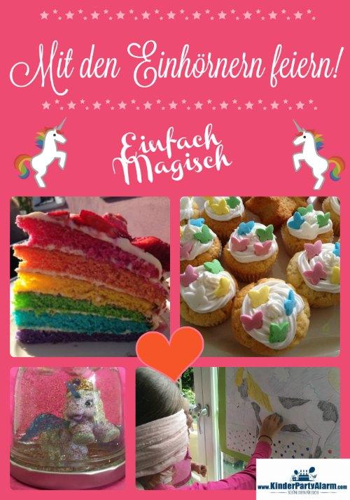 Einhorn Geburtstag - schöne Ideen für Essen, Spiele, Basteln, ... #kindergeburtstag #geburtstag  #mottoparty #kinderpartyalarm