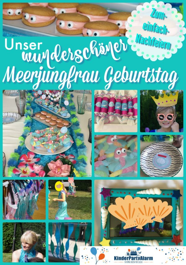 Schöne Ideen für euren nächsten Meerjungfrau Kindergeburtstag, einfach und schnell umgesetzt, mit Ideen zum Basteln, für Essen und Spiele